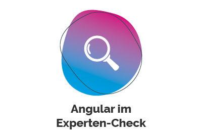 Angular im Experten-Check